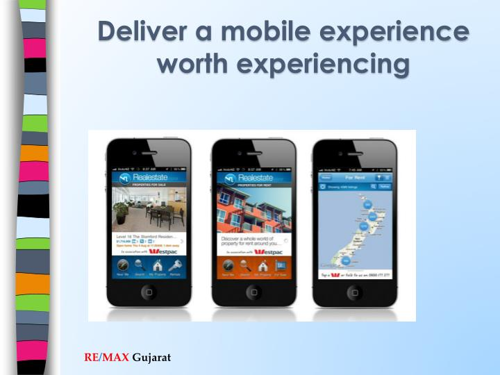 Deliver a mobile experience worth experiencing