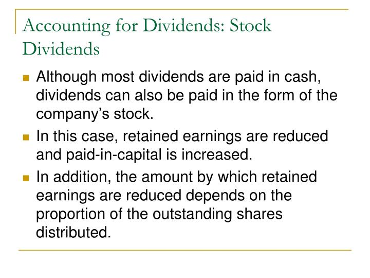 Accounting for Dividends: Stock Dividends