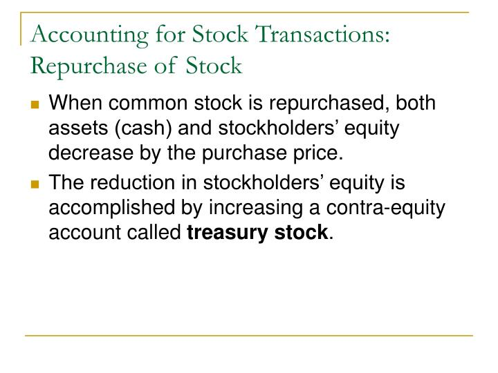Accounting for Stock Transactions: Repurchase of Stock