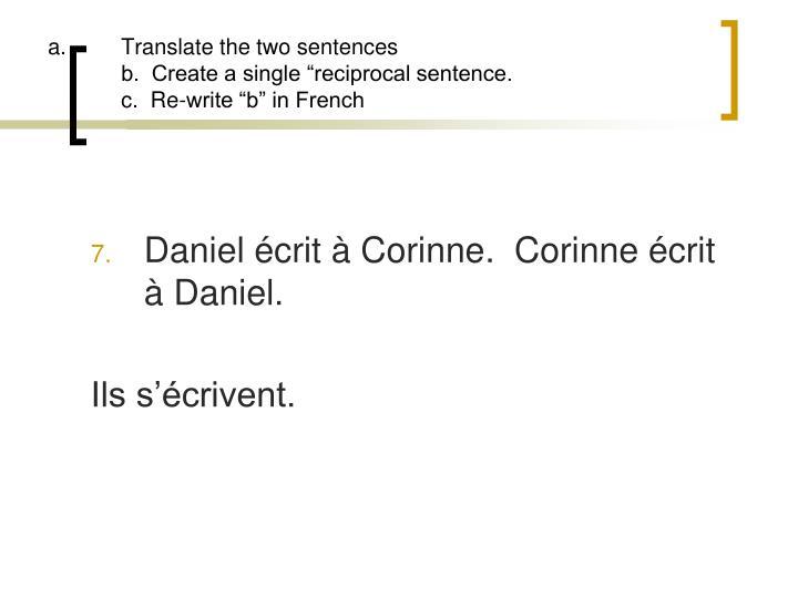 Translate the two sentences