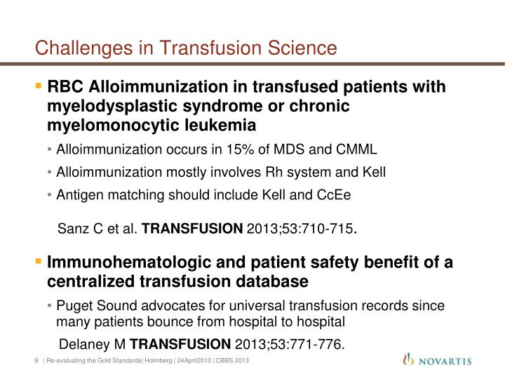 Challenges in Transfusion Science