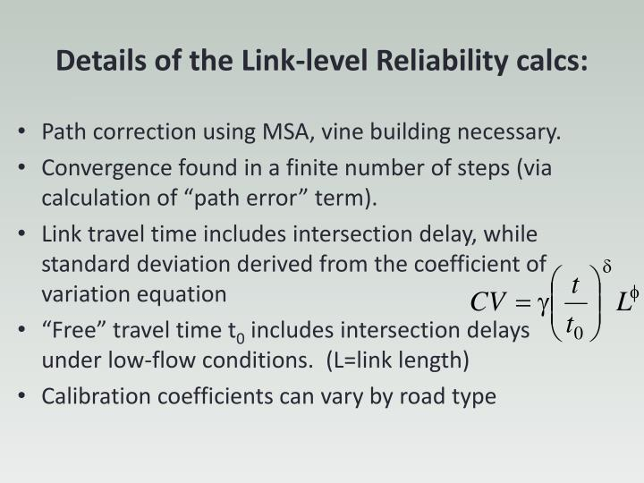 Details of the Link-level Reliability