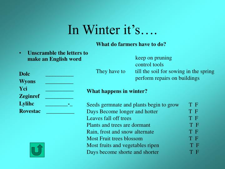 In Winter it's….
