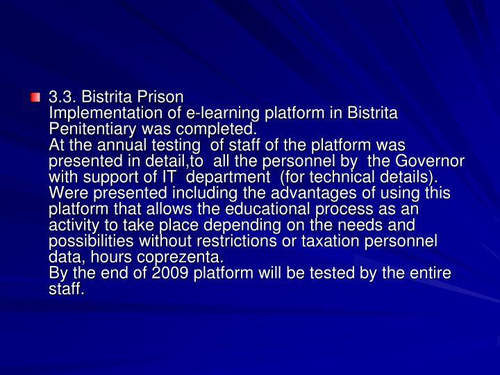 3.3. Bistrita Prison