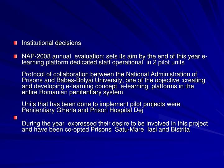 Institutional decisions