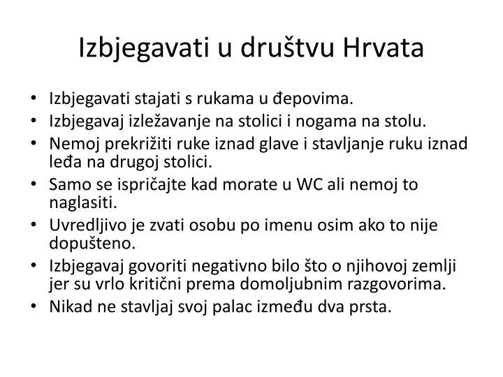 Izbjegavati u društvu Hrvata