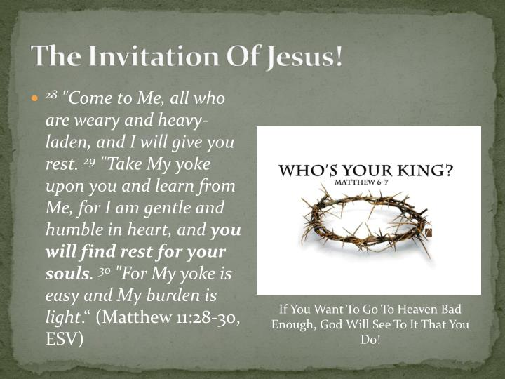 The Invitation Of Jesus!