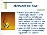 abraham is still alive