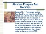 abraham prospers and worships