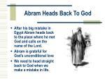 abram heads back to god