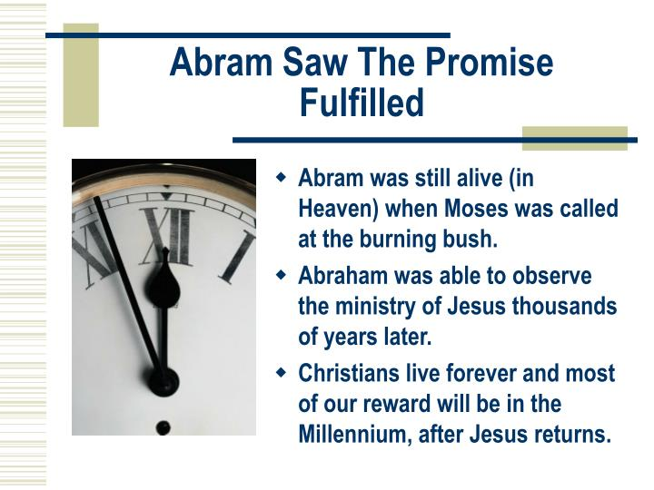 Abram Saw The Promise Fulfilled