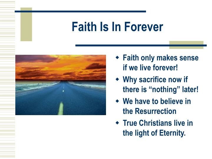 Faith Is In Forever