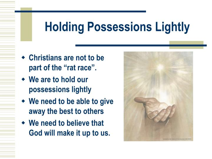 Holding Possessions Lightly