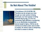 its not about the visible