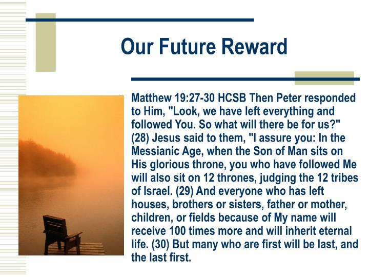 Our Future Reward