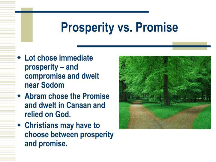 Prosperity vs. Promise