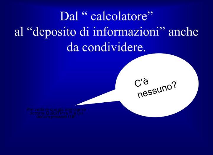 """Dal """" calcolatore"""""""