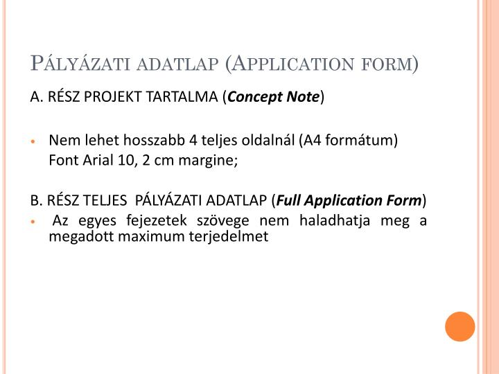 Pályázati adatlap (Application form)