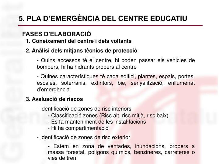 5. PLA D'EMERGÈNCIA DEL CENTRE EDUCATIU