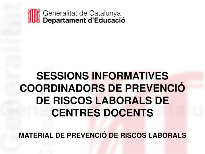 SESSIONS INFORMATIVES
