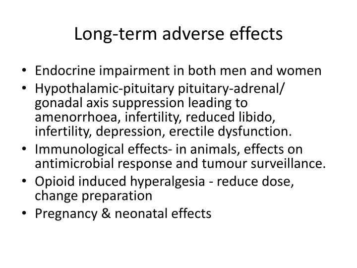 Long-term adverse effects