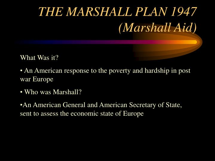 THE MARSHALL PLAN 1947