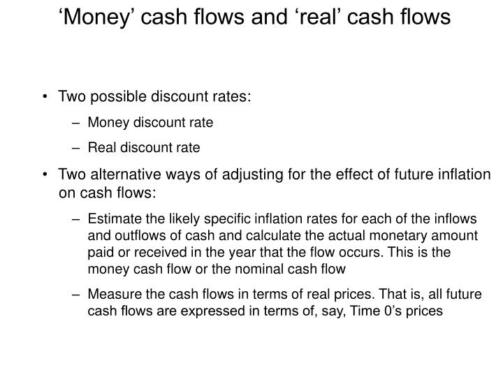 'Money' cash flows and 'real' cash flows