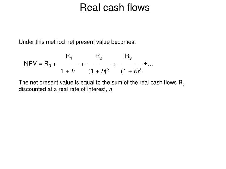 Real cash flows