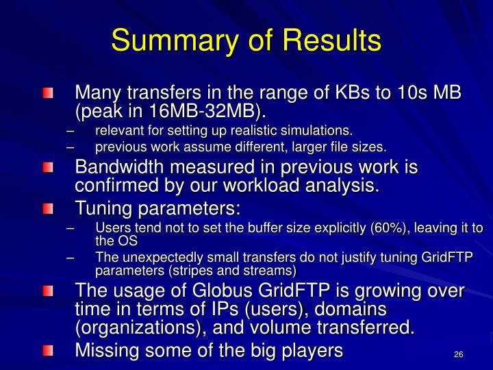 Many transfers in the range of KBs to 10s MB (peak in 16MB-32MB).