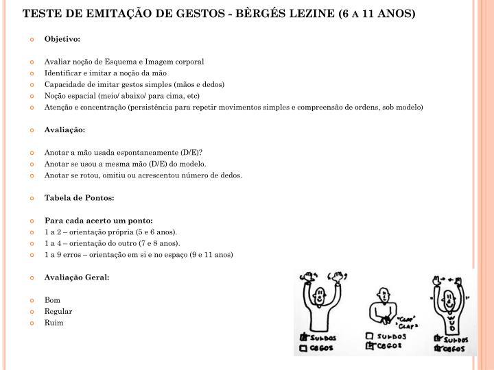 TESTE DE EMITAÇÃO DE GESTOS - BÈRGÉS LEZINE (6 a 11 ANOS)