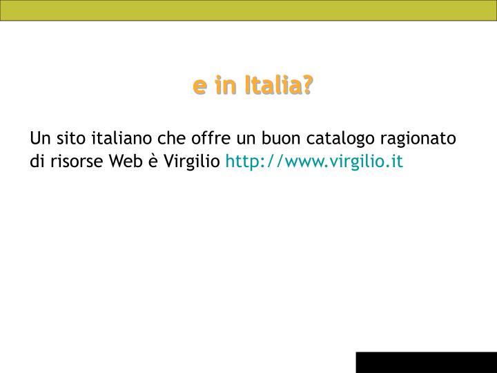 e in Italia?