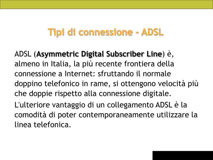 Tipi di connessione - ADSL