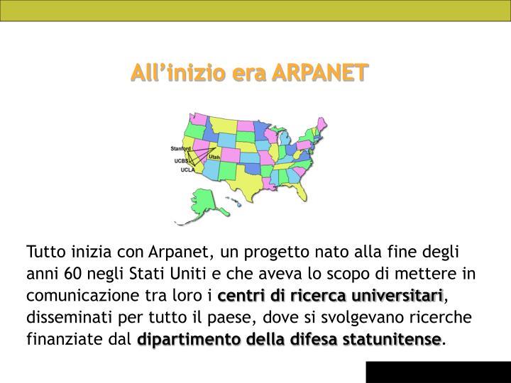 All'inizio era ARPANET