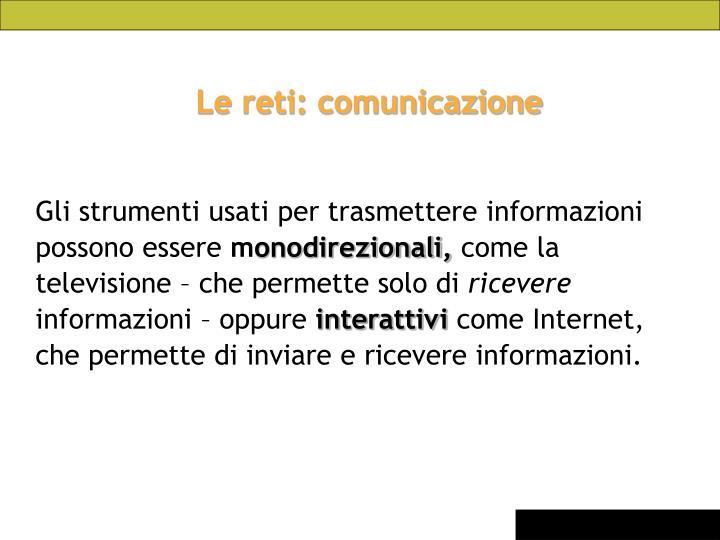 Le reti: comunicazione