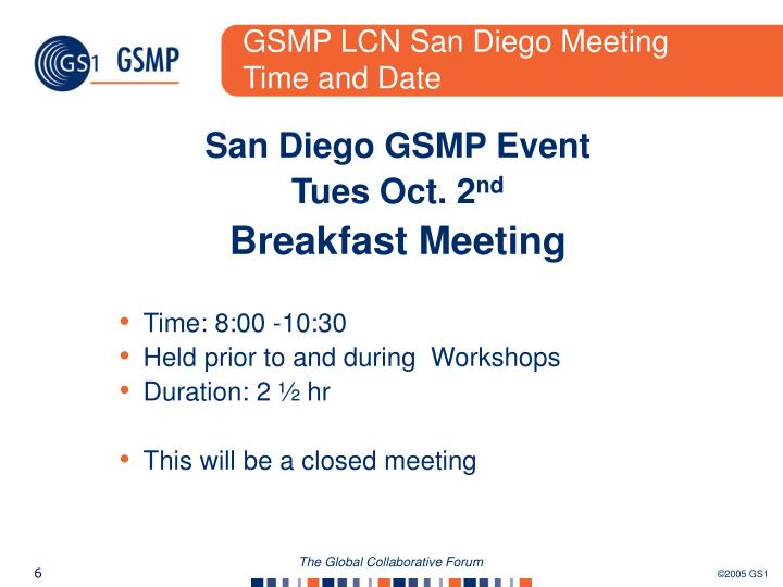 GSMP LCN San Diego Meeting Time and Date