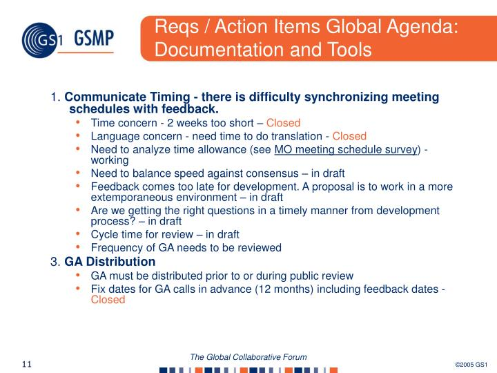 Reqs / Action Items Global Agenda: Documentation and Tools