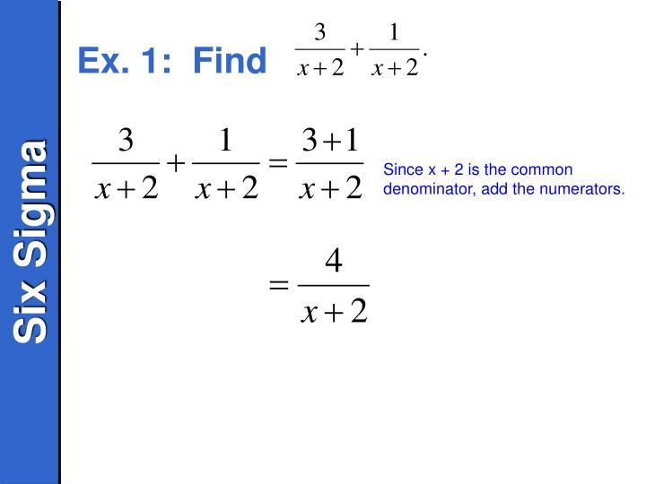 Ex. 1:  Find