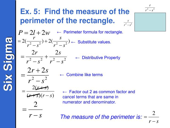 Ex. 5:  Find the measure of the perimeter of the rectangle.