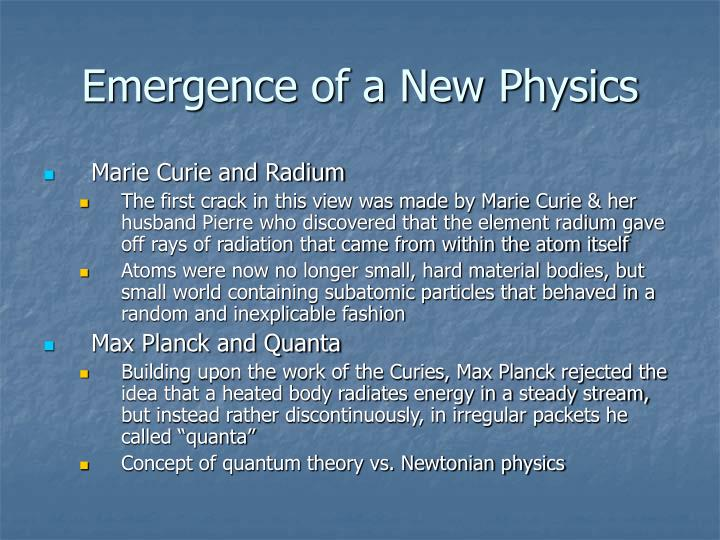 Emergence of a New Physics
