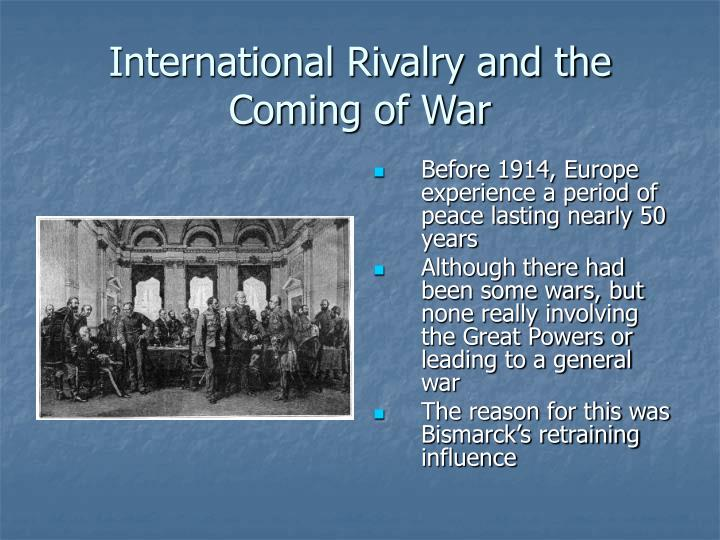 International Rivalry and the Coming of War