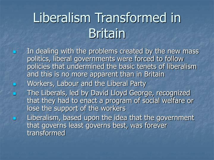 Liberalism Transformed in Britain