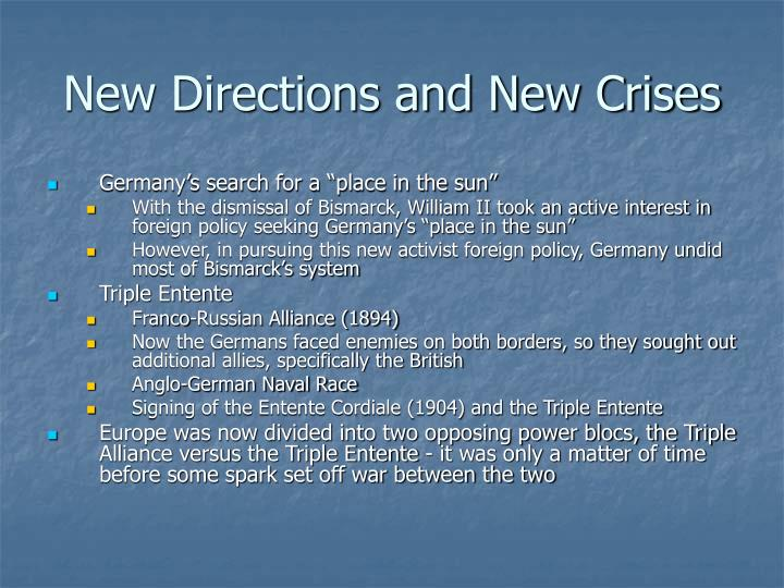 New Directions and New Crises