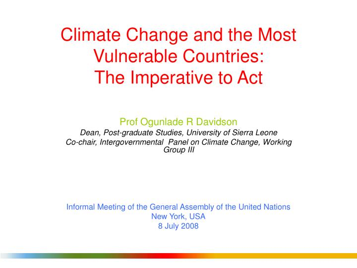 Climate change and the most vulnerable countries the imperative to act