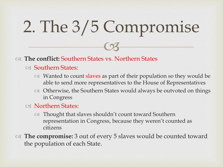 2. The 3/5 Compromise
