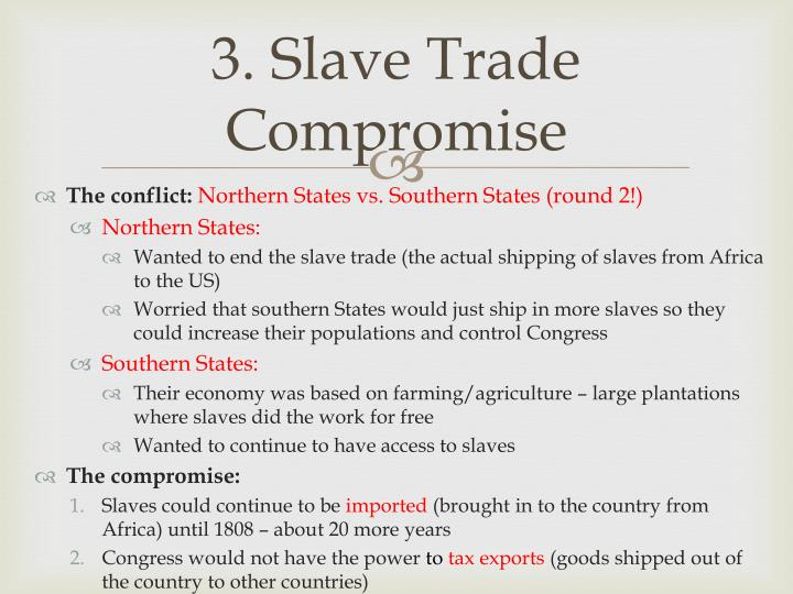 3. Slave Trade Compromise