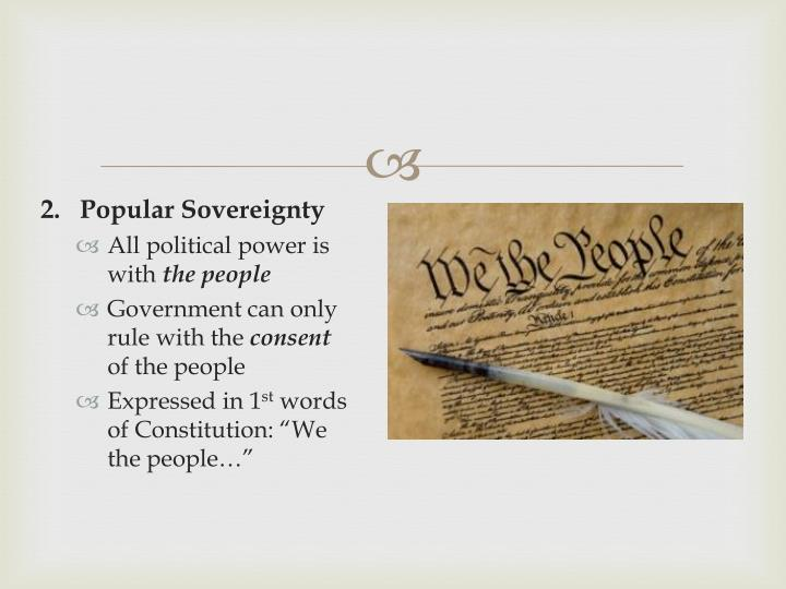2.   Popular Sovereignty