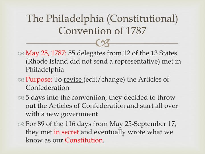 The philadelphia constitutional convention of 1787