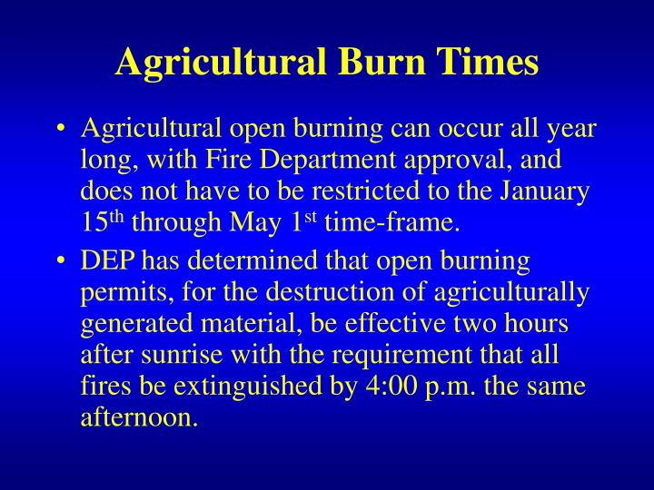 Agricultural Burn Times