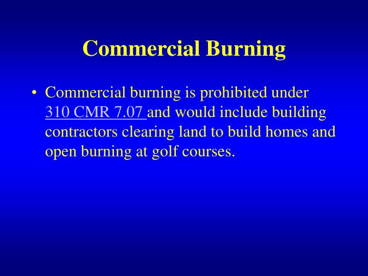 Commercial Burning