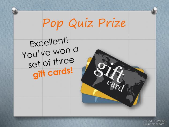 Pop Quiz Prize